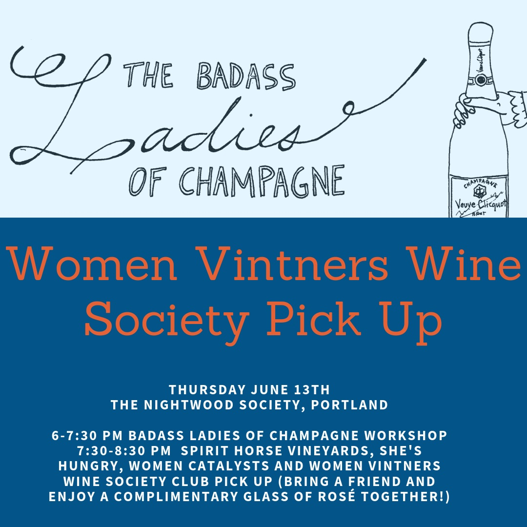 IT'S JUNE CLUB PICK UP TIME PORTLAND! Come and treat the special mother's in your life to The Badass Ladies of Champagne Workshop with $10 off using discount code SHWVWS at checkout (tickets link below). Enjoy complimentary Rosé for Spirit Horse club members and your friends after while picking up your June club.    https://www.sundayschoolwine.com/wine-classes/2019/4/20/the-badass-ladies-of-champagne