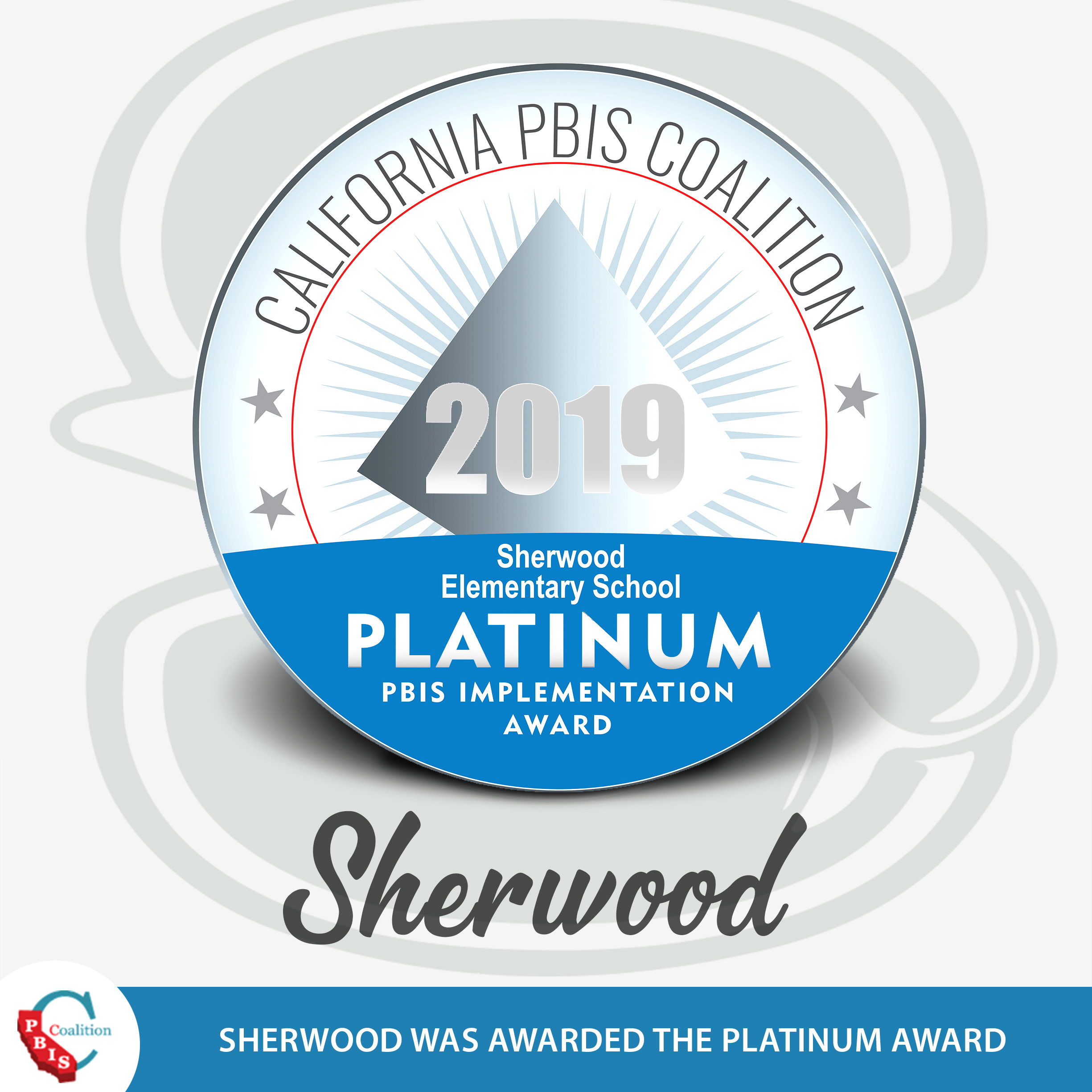 PBIS-18-19-Platinum Award-Sherwood.JPG