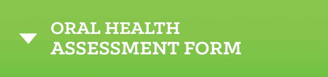 Oral Health Assessment Form_Button.jpg