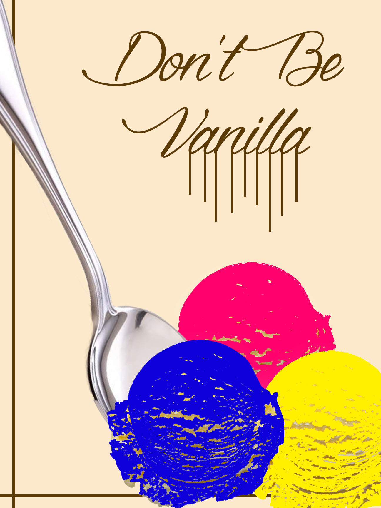 Don't Be Vanilla2.jpg