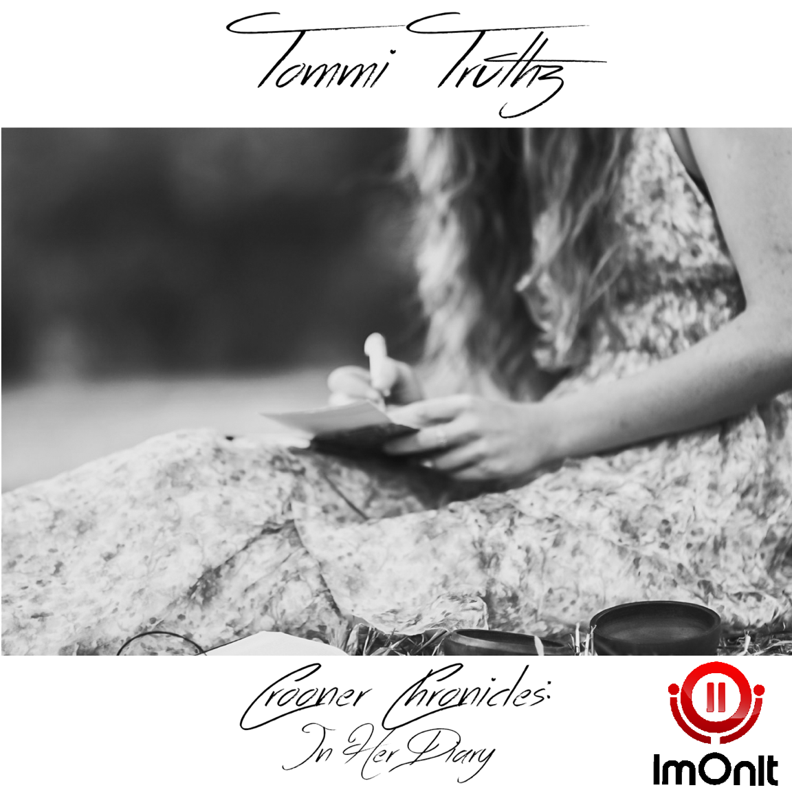 Released:  12-3-2015   Tommi Truthz // Crooner Chronicles: In Her Diary