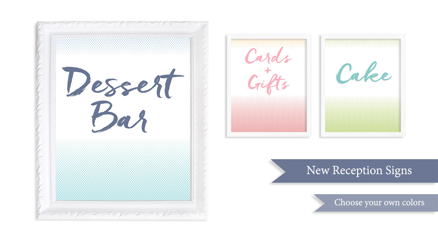 NEW RECEPTION SIGNS - The BLiSS COLLECTION