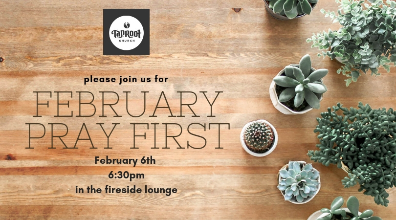 On February 6th at 6:30 in the Fireside Lounge we will be having our once a month prayer gathering. During this time we seek the Lord for his leading and flourishing in our lives, church, city, and to the ends of the earth. Childcare will be provided.