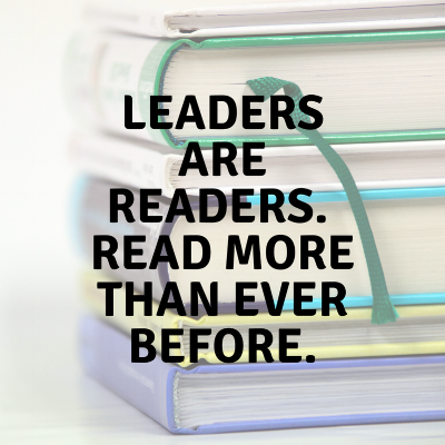 leadersare readers.read more than ever before..png