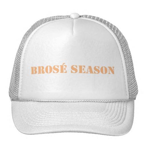 BROSÉ SEASON HAT - $17.95