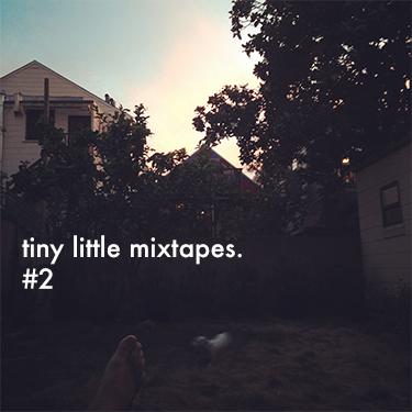 tiny little mixtapes 1.jpg