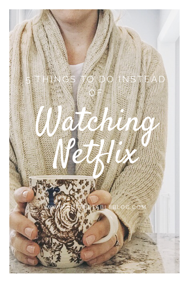 Turn off the TV. Do these 5 things instead. | Set the Table