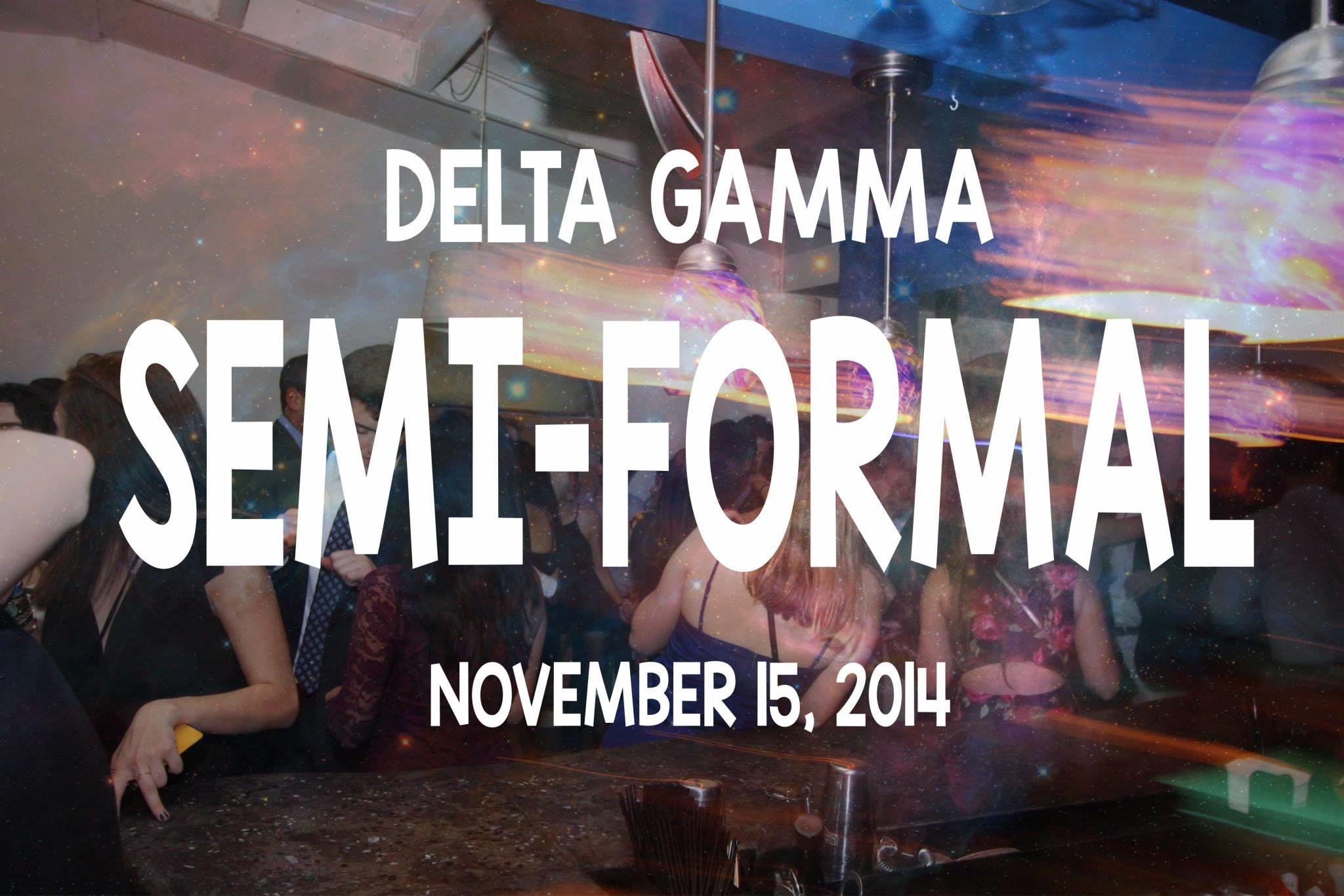 Copy of Delta Gamma Semi-Formal - 11/15/2014
