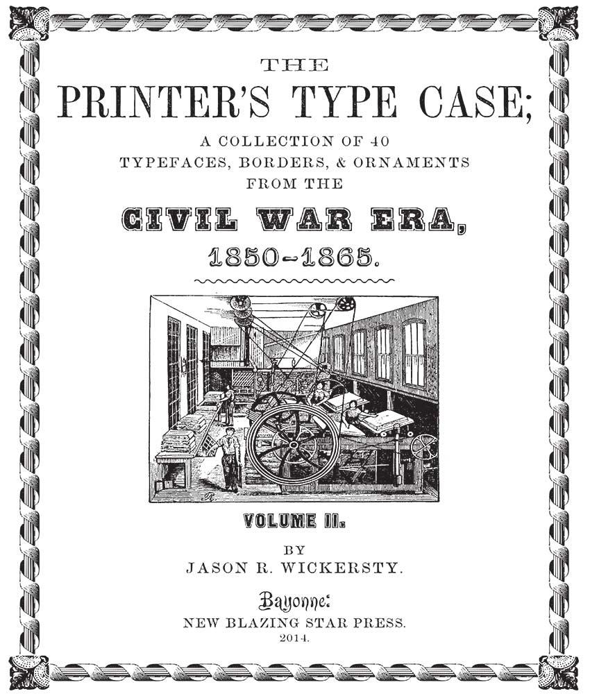 The Printer's Type Case - Fonts of the Civil War Era - Volume 2
