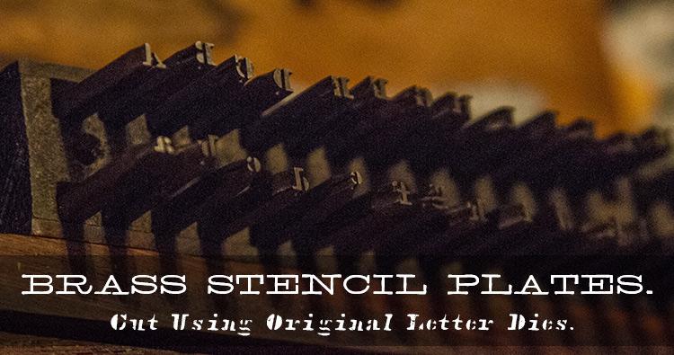 Brass Stencil Plates cut using Original Letter Dies.