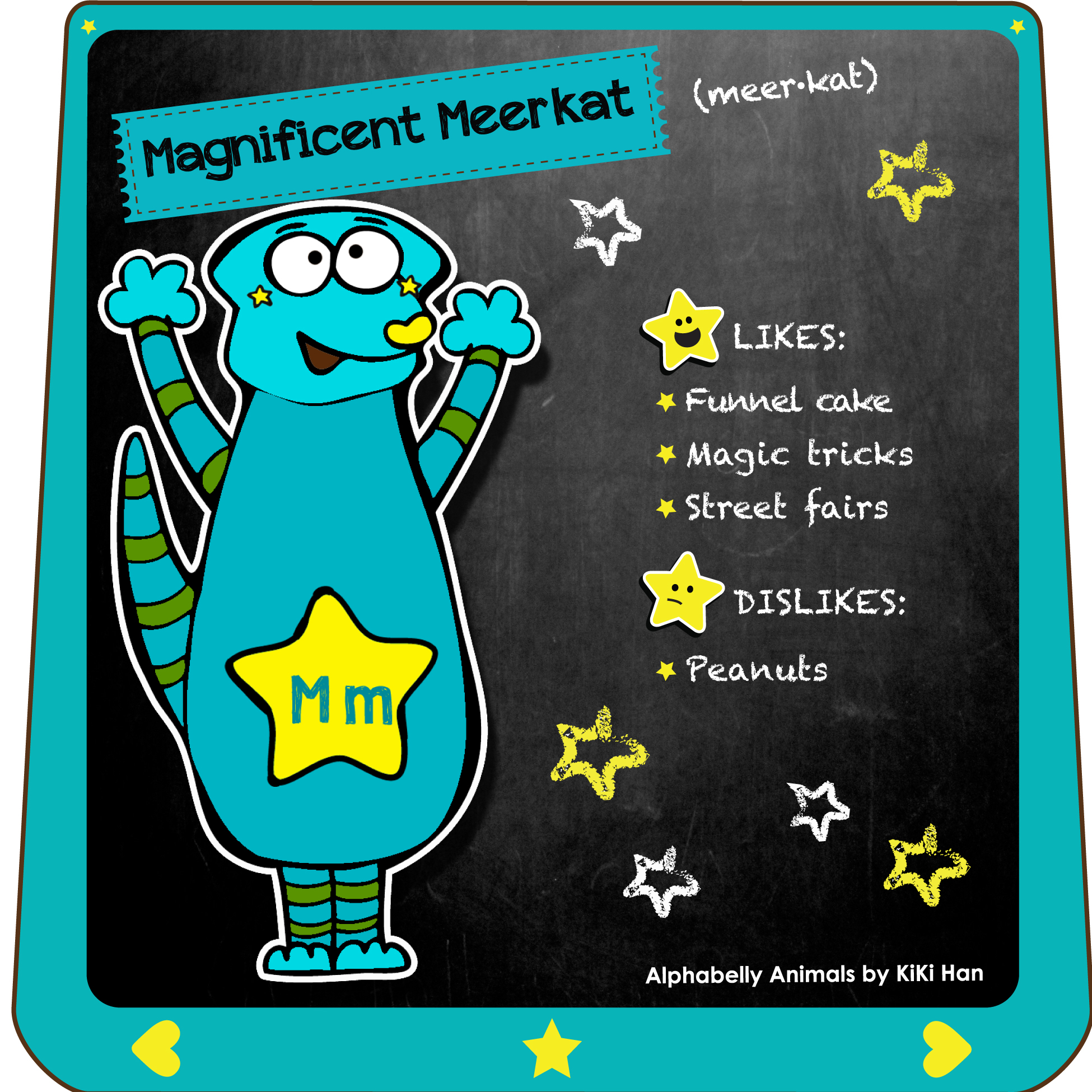 Meerkat I KiKi Han I KiKiHan I GeekyKiKi I Geeky KiKi I Missgeekykiki I Cutiecons I Cutiecon I Cutie Con I Alphabellies I Alphabelly I A to Z Animal Poster