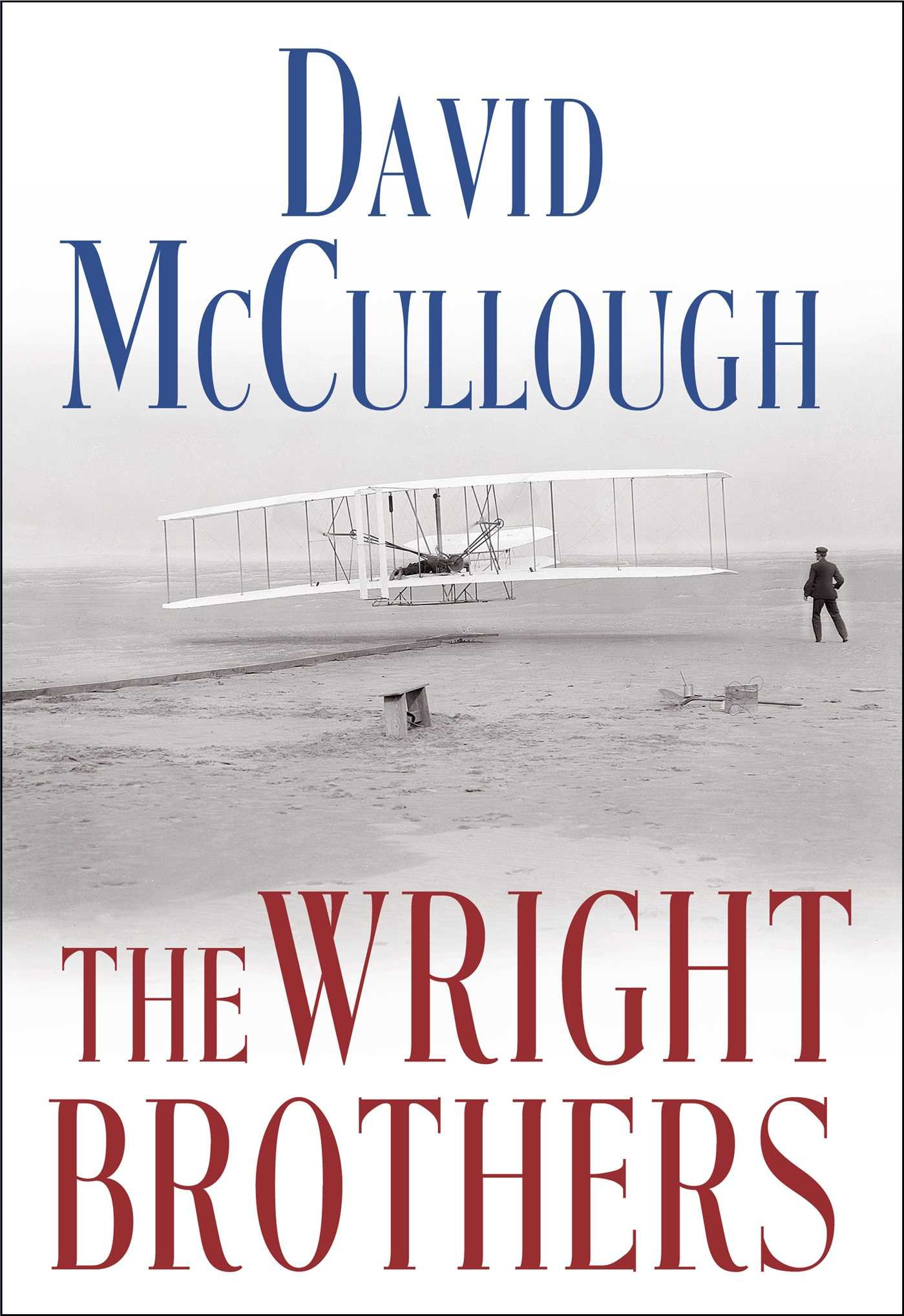 The Wright Brothers  by David McCullough was released this week