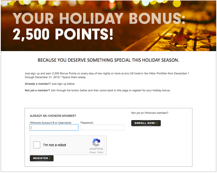 Hilton HHonors is offering 2,500 bonus points for every two-night stay by December 31, 2015