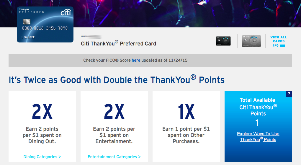 The Citi ThankYou Preferred Card earns 2x points on Dining and Entertainment
