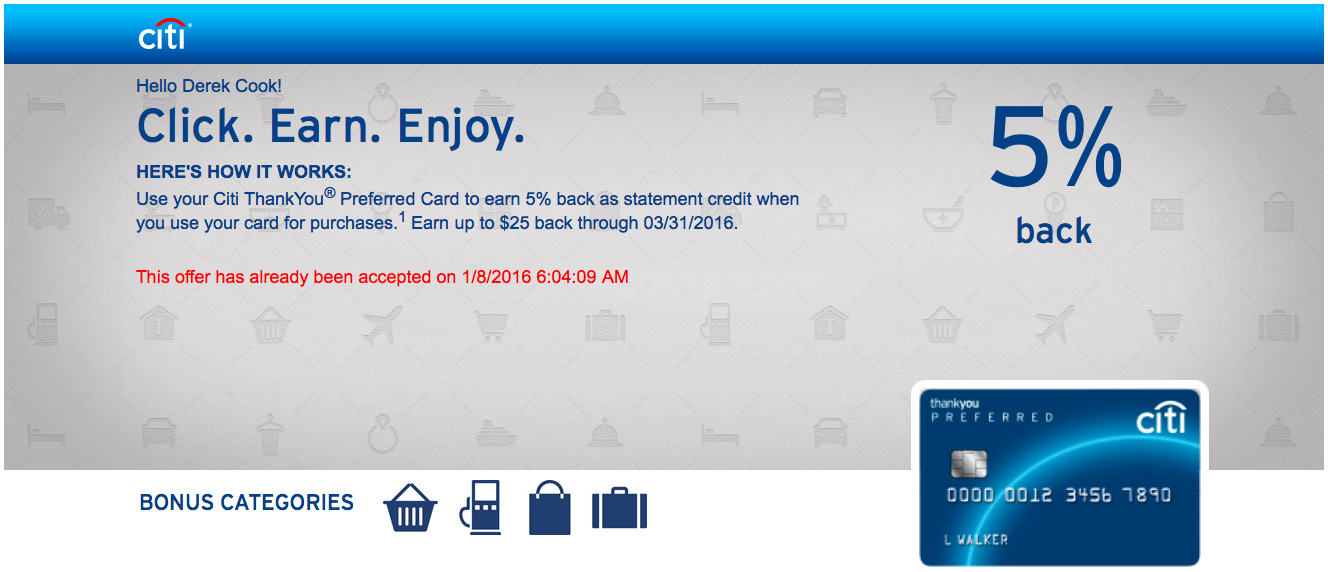 Earn 5% cash back, up to $25,when using the Citi ThankYou Preferred Card through March 31, 2016