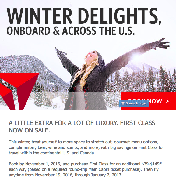 Delta Air Lines has a sale on First Class until November 1, 2016  (click to enlarge)