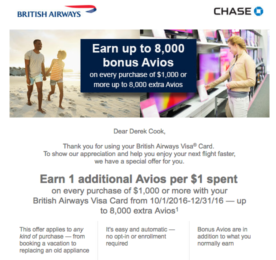 Earn an additional Avios per dollar for purchases over $1,000 charged to the Chase British Airways Visa card.