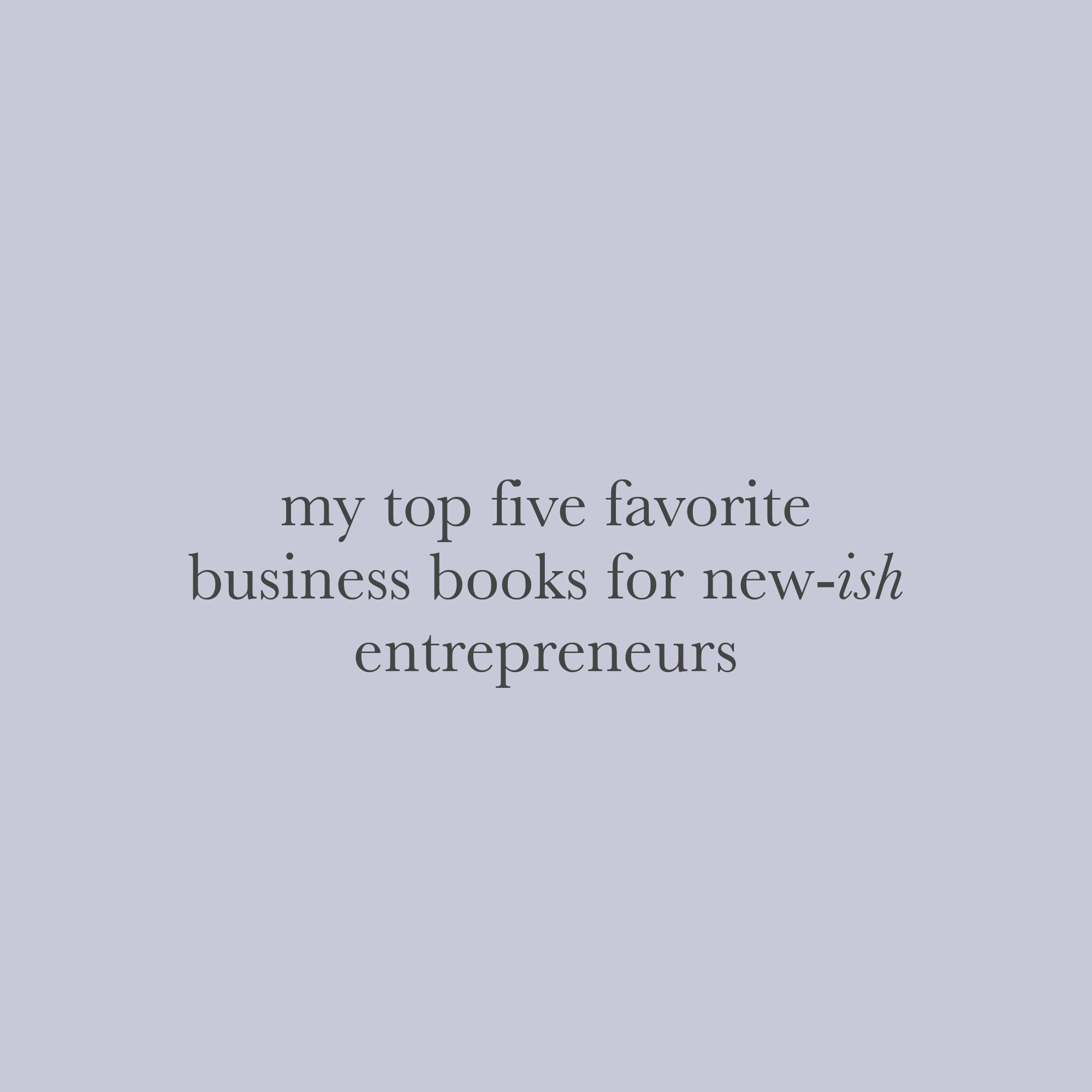favorite-business-books-for-entrepreneurs-alisha-nicole.jpg
