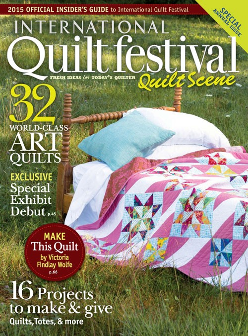 2015-1016 International Quilt Festival Quilt Scene magazine