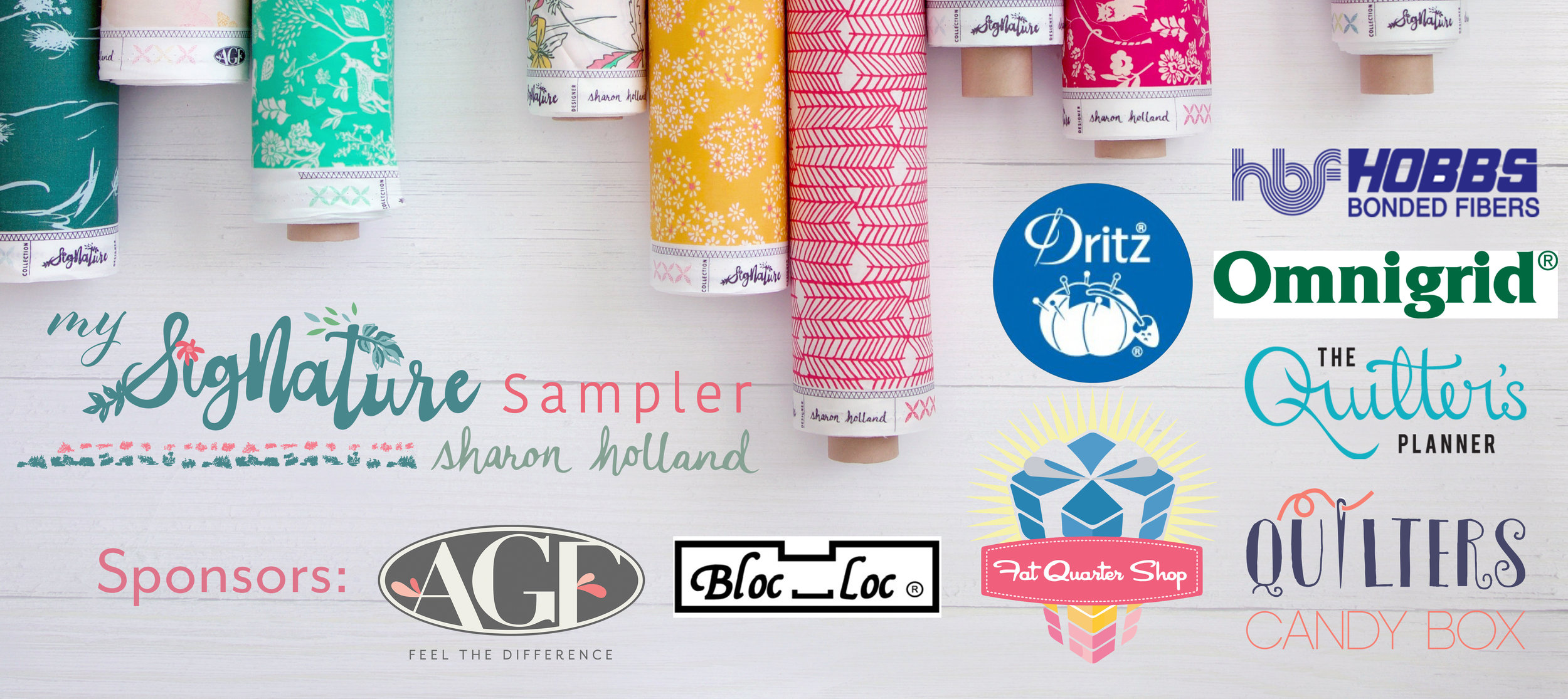 Art Gallery Fabrics  |  Hobbs Batting  |  The Quilter's Planner  |  Quilters Candy Box  |  Bloc_Loc  |  Dritz  |  Omnigrid  |  Fat Quarter Shop