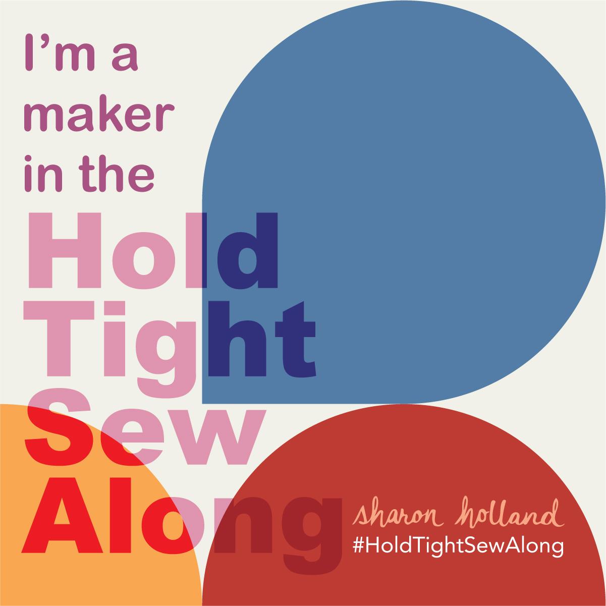 Hold Tight Sew Along Badge.jpg
