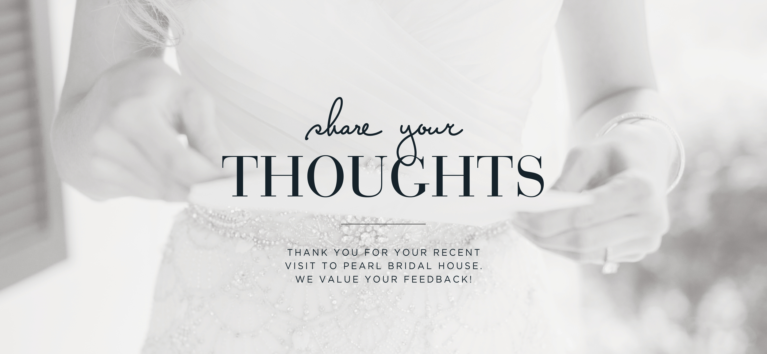 Pearl-Bridal-House-Share-Your-Thoughts.jpg