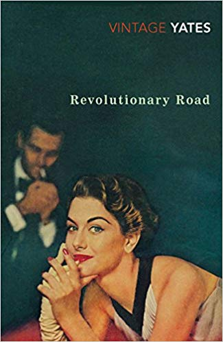 """Revolutionary Road"" - Novel by Richard Yates, 1961"