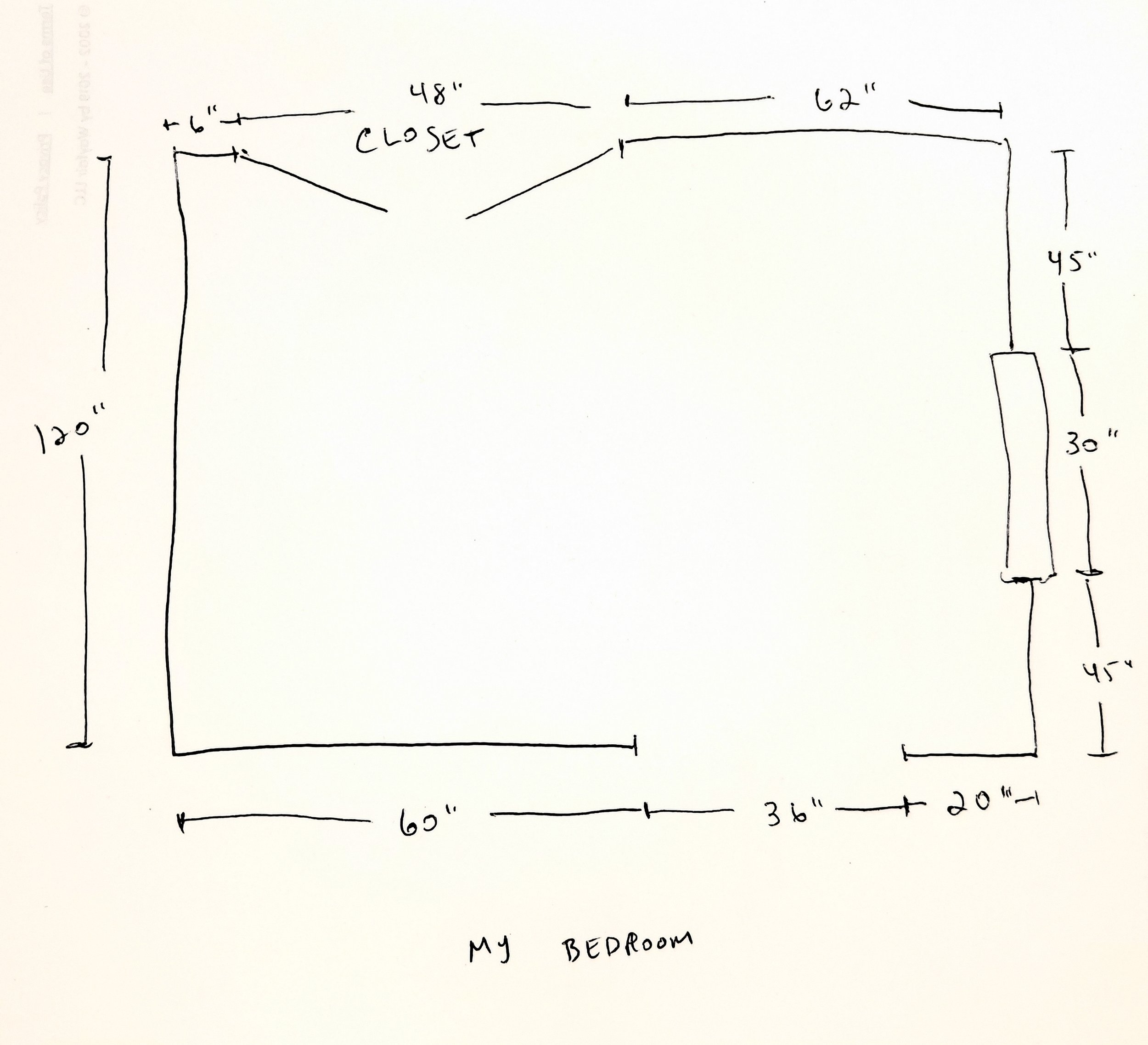 Step 1 - Take measurements of your room. Measure each wall from one end to the other. Take a piece of paper and draw an outline of the walls of your room- usually just a square, and label each wall's measurement. If there are windows and doors along your wall, do your best to measure how wide and tall they are and how far away they are to the closest corner of the room.