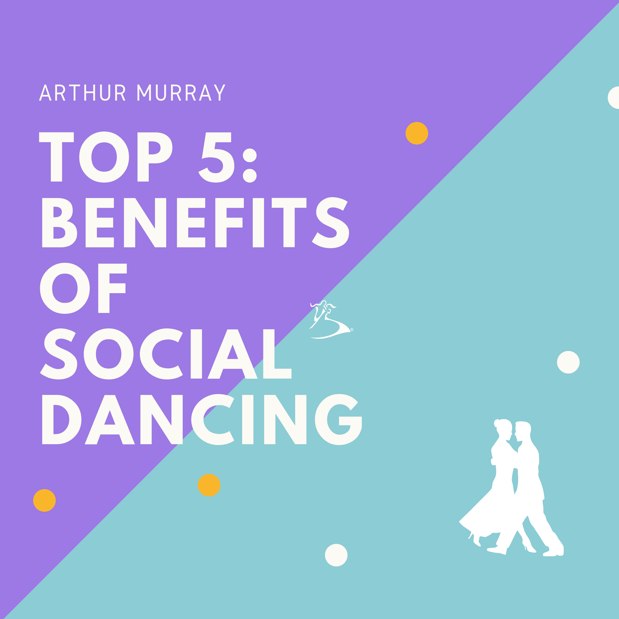 Top 5 Benefits  Of  Social dancing.png