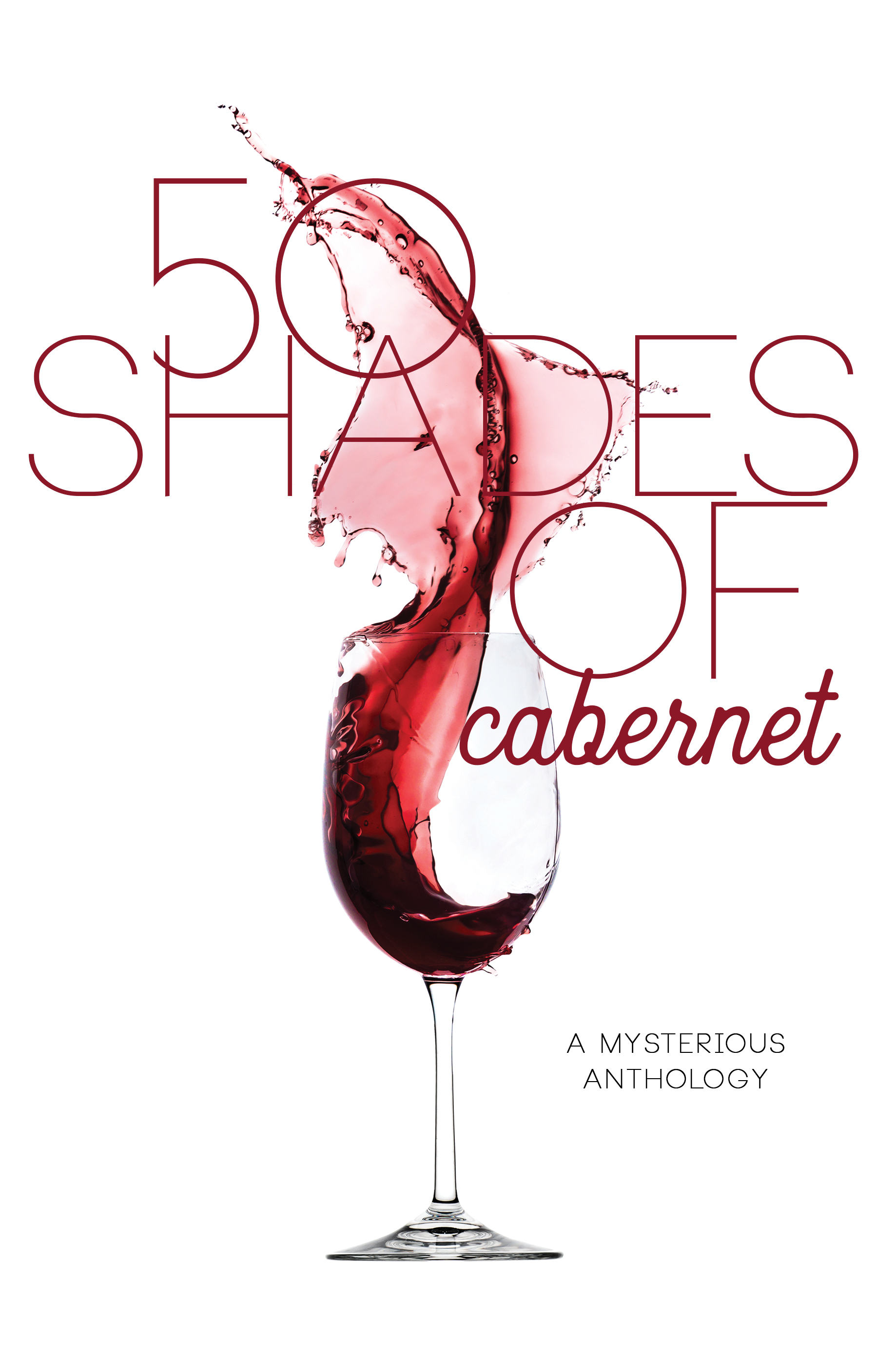 50 shades of cabernet cover.jpg