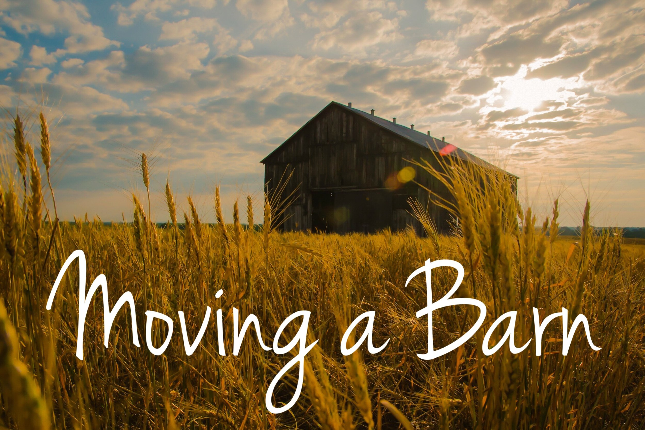 Moving a Barn blog graphic.JPG