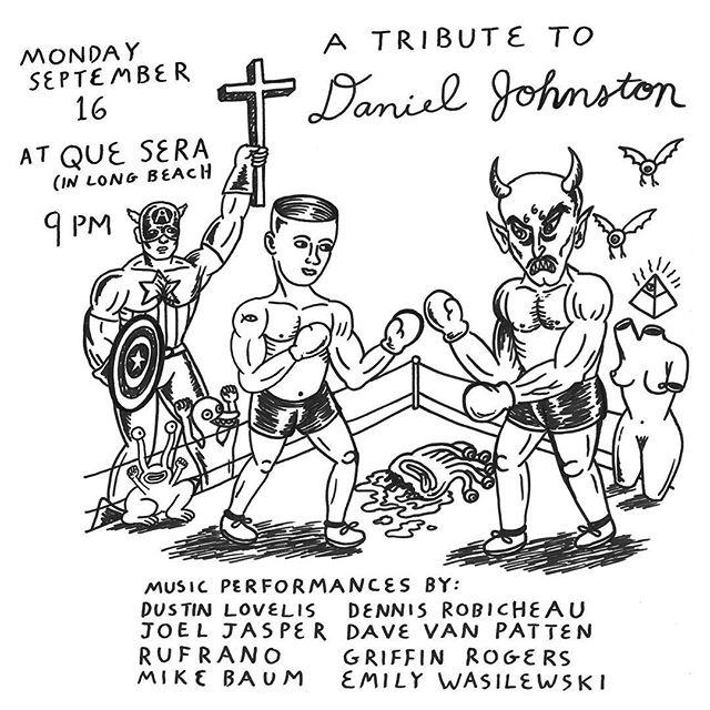 #DANIELJOHNSTON cover night at Que Sera Monday • flyer by @davevanpatten