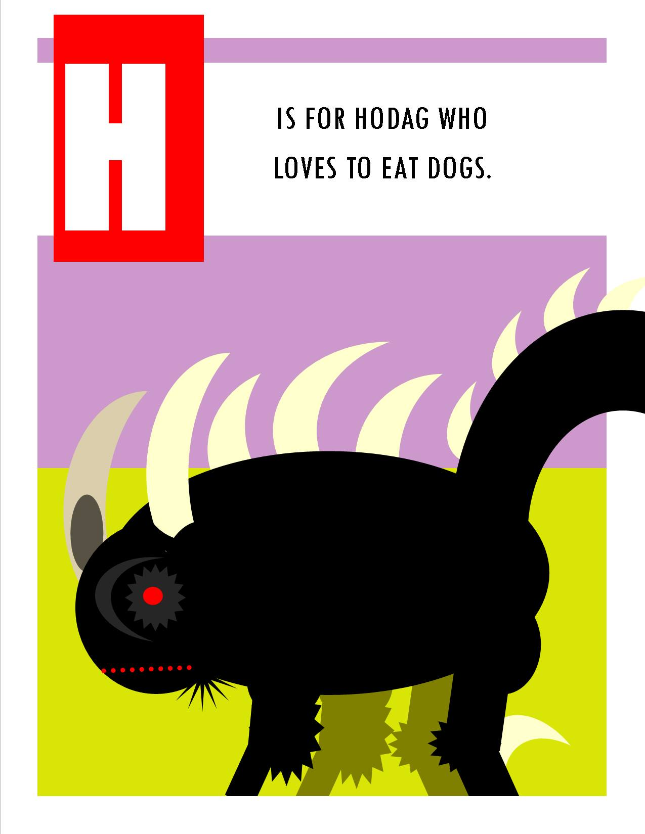 H is for Hodag who Loves to Eat Dogs.