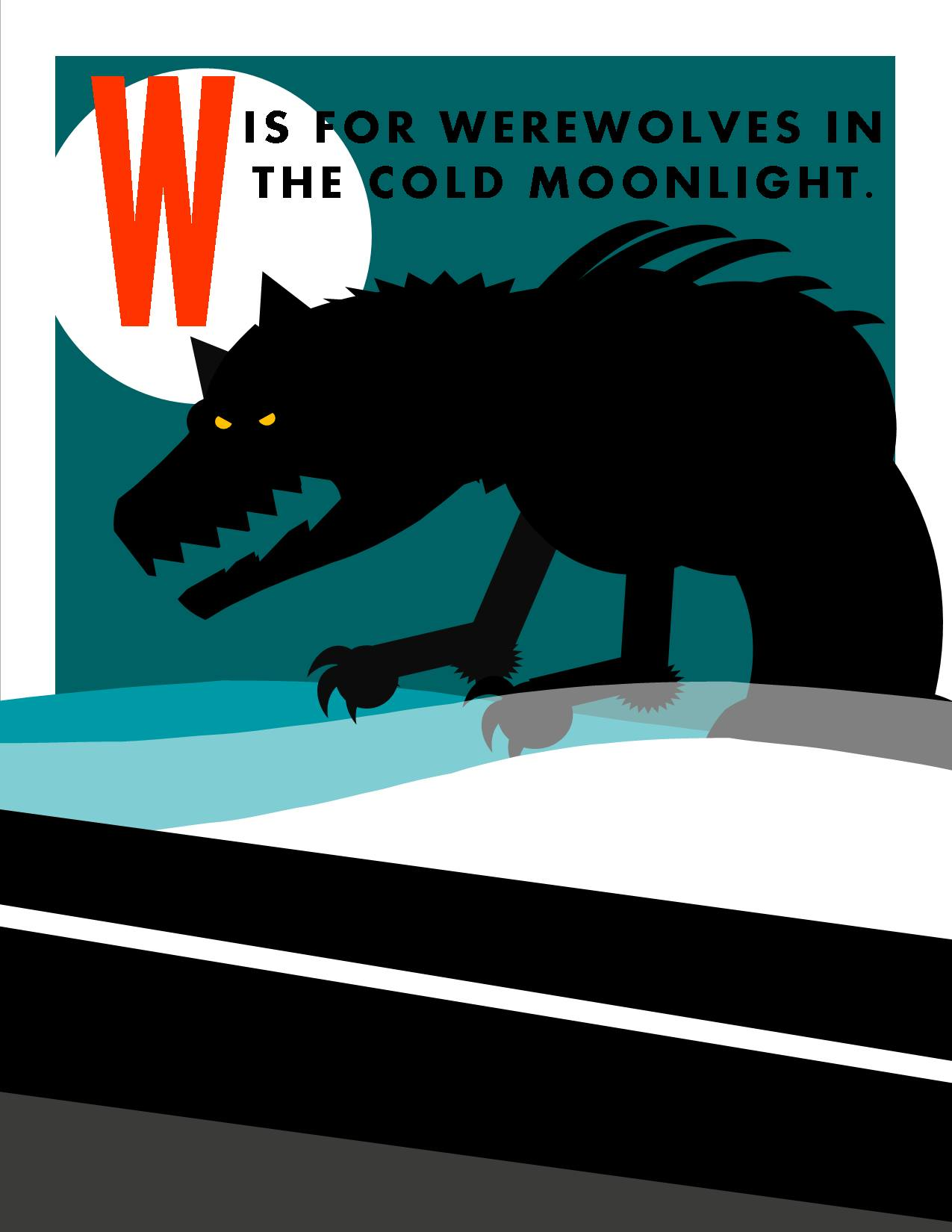 W is for Werewolves in the Cold Moonlight