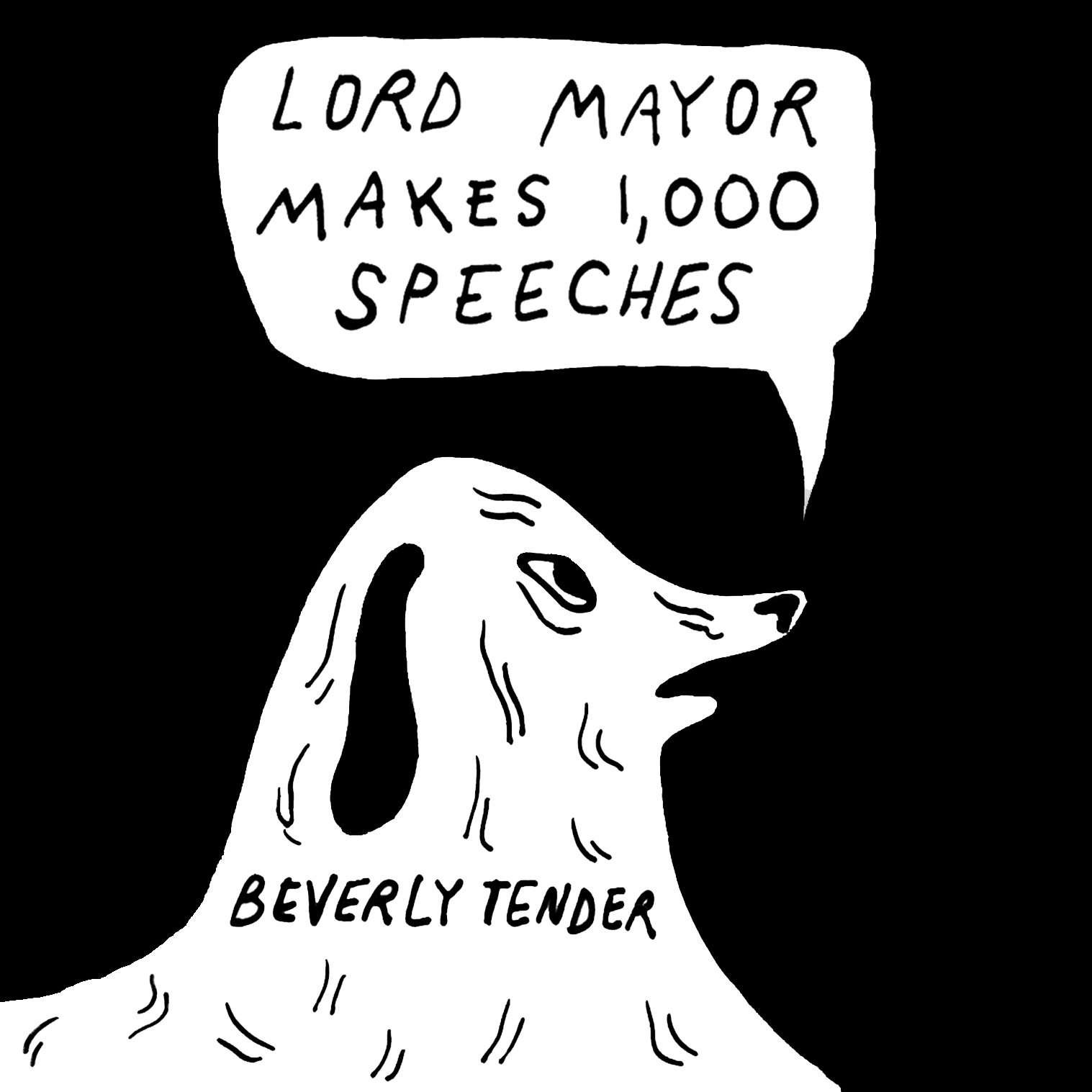 Beverly Tender   Lord Mayor Makes 1,000 Speeches