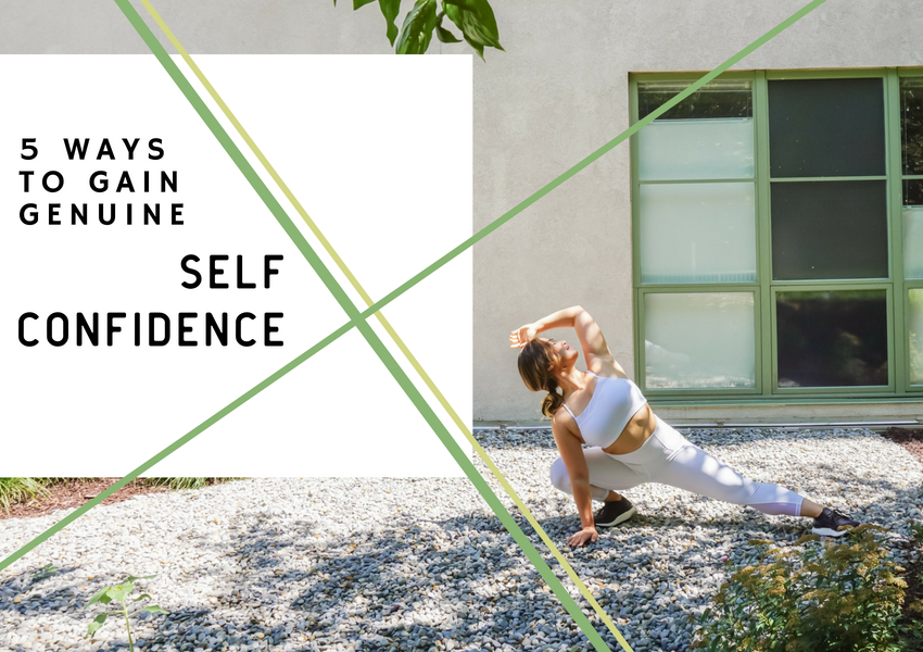 5 Ways to Gain True Self Confidence | Living Minnaly.png