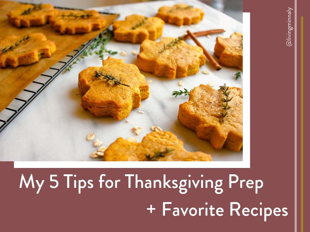 5 Tips for Thanksgiving Prep + Thanksgiving Recipe Roundup.jpg