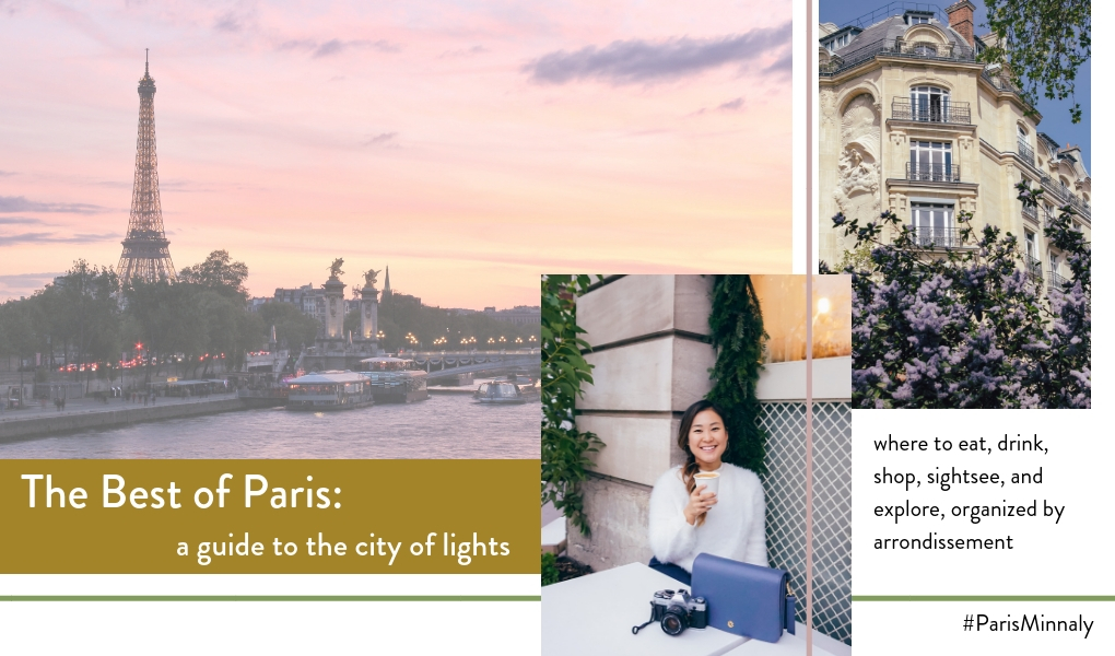 The Best of Paris: My Guide to the City of Lights _ Living Minnaly.jpg