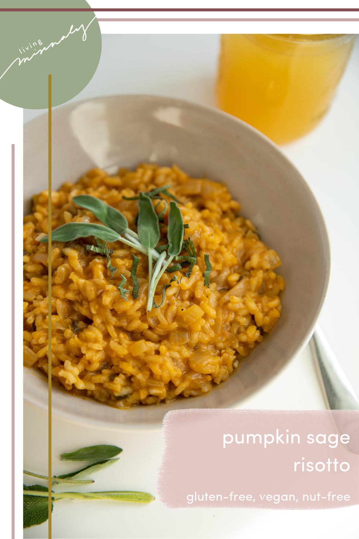 Pumpkin Sage Risotto ( GF + Vegan) | Living Minnaly