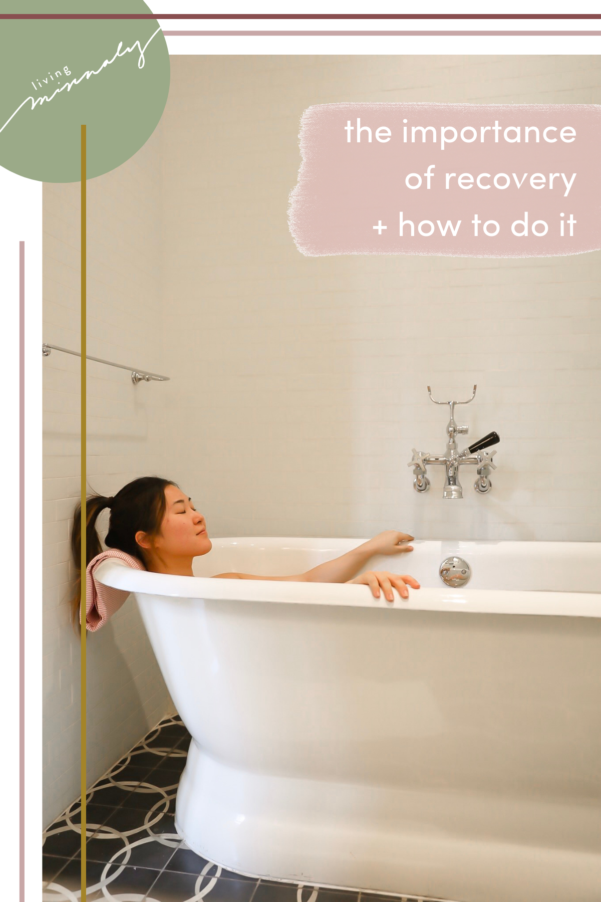 The Importance of Recovery for Fitness + How to Do It | Living Minnaly
