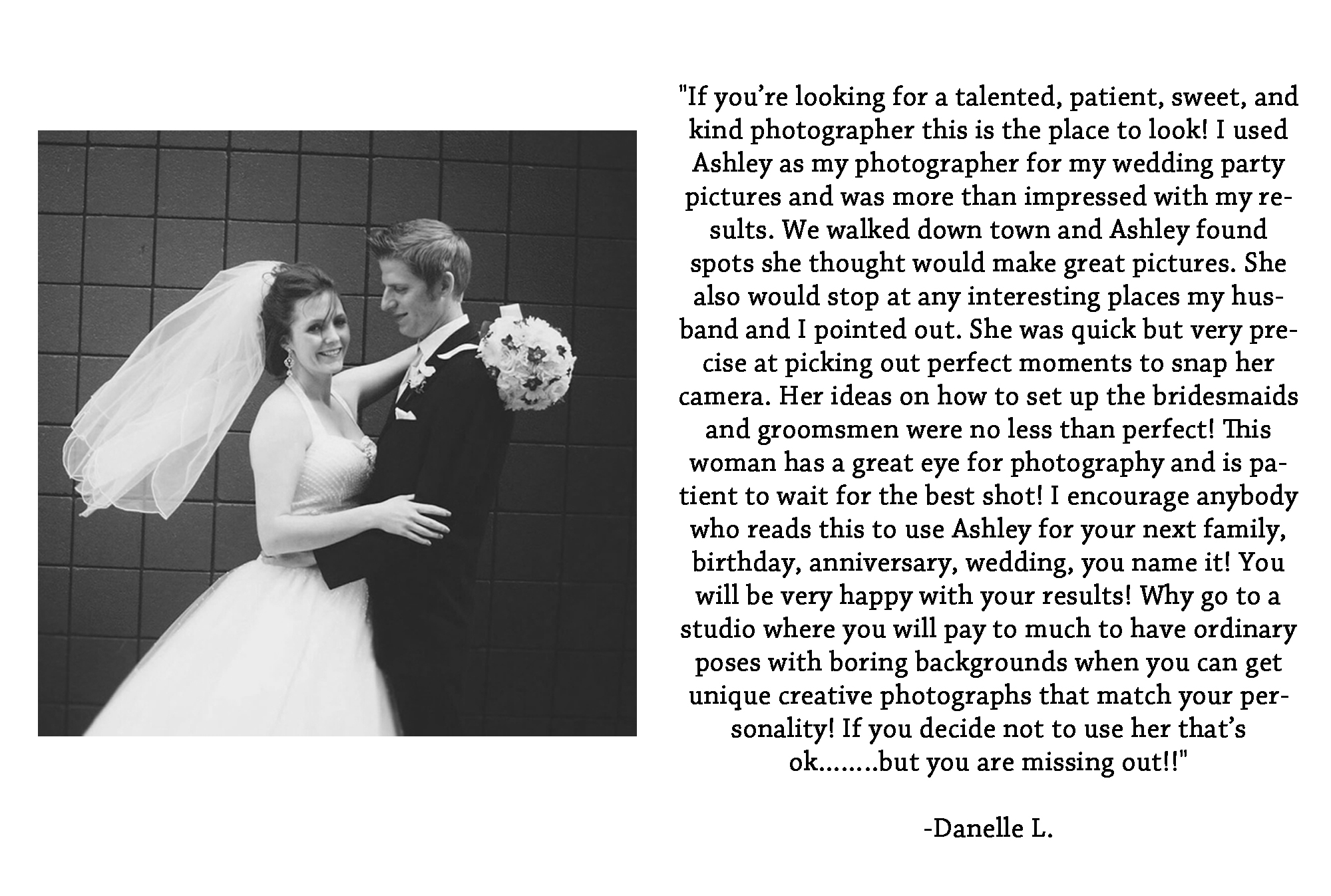 See more Reviews- Go to Ashley Vanley Photography on Facebook & WeddingWire.com
