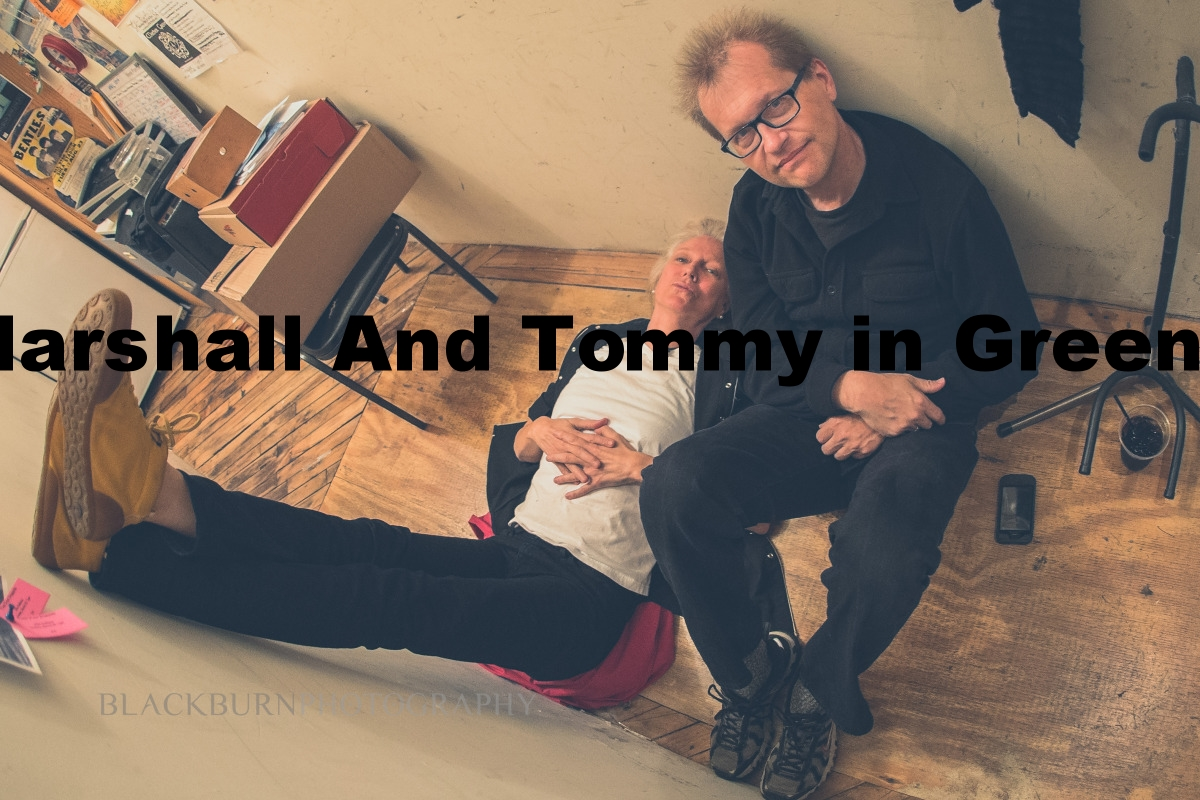 Marshall and Tommy in the GREEN ROOM!