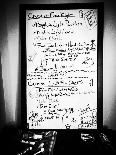 Whiteboard Plan for Production   Knowing there were critical check list items that we had to cover, and knowing that once he put the make-up on we couldn't go back, I planned things out on the day of the shoot so that we could make sure to cover all of our bases. I made some lighting level adjustments the night before in further tests, and we were able to dial it in fairly easy at the shoot.