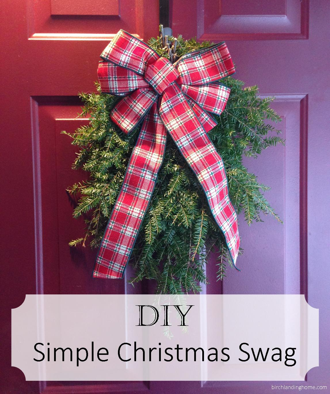DIY Simple Christmas Swag - save money on wreaths every year