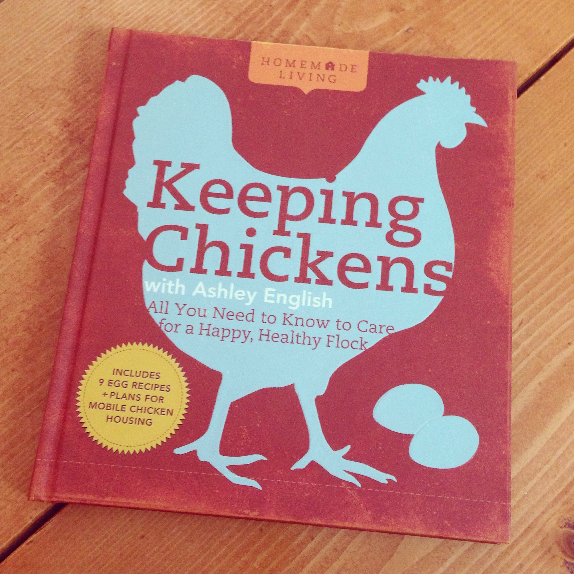 |   Keeping Chickens  by Ashley English  |