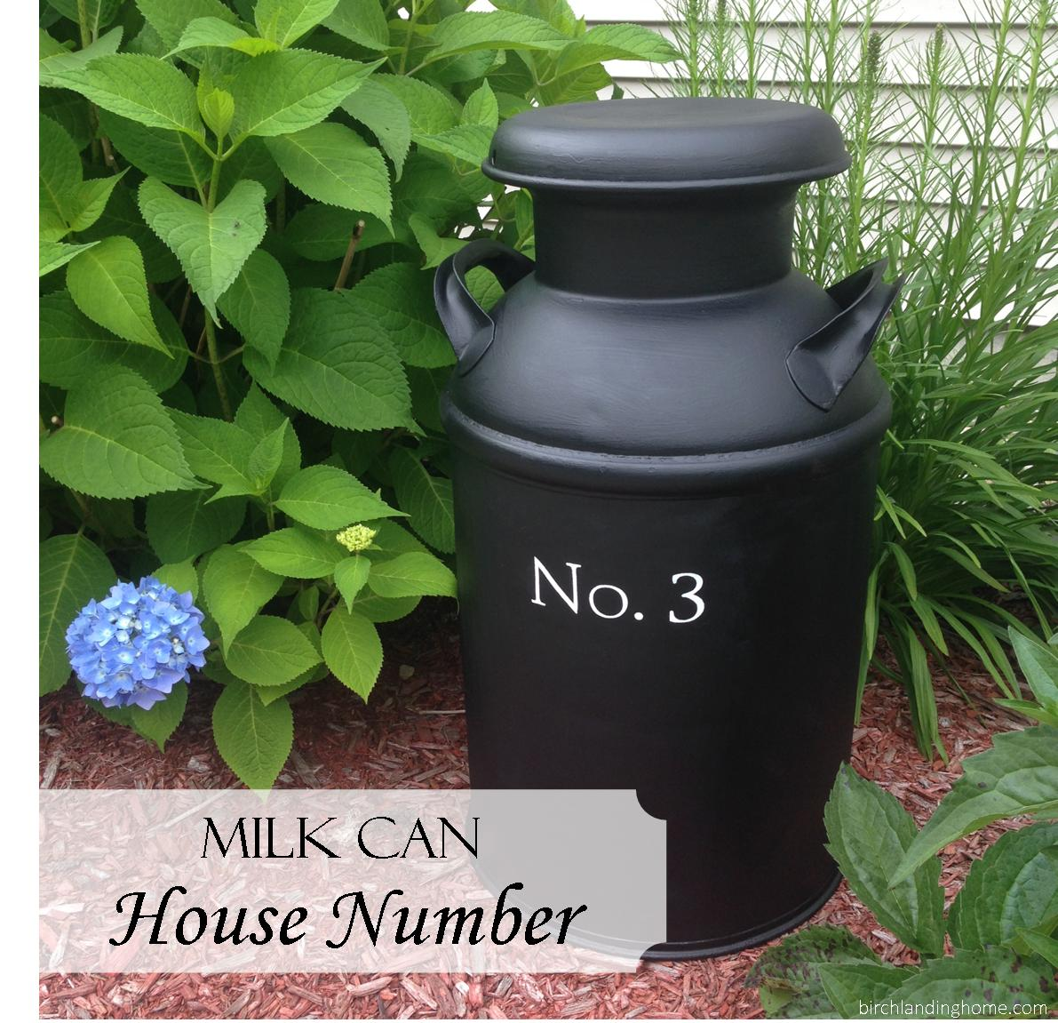 DIY Milk Can House Number Tutorial