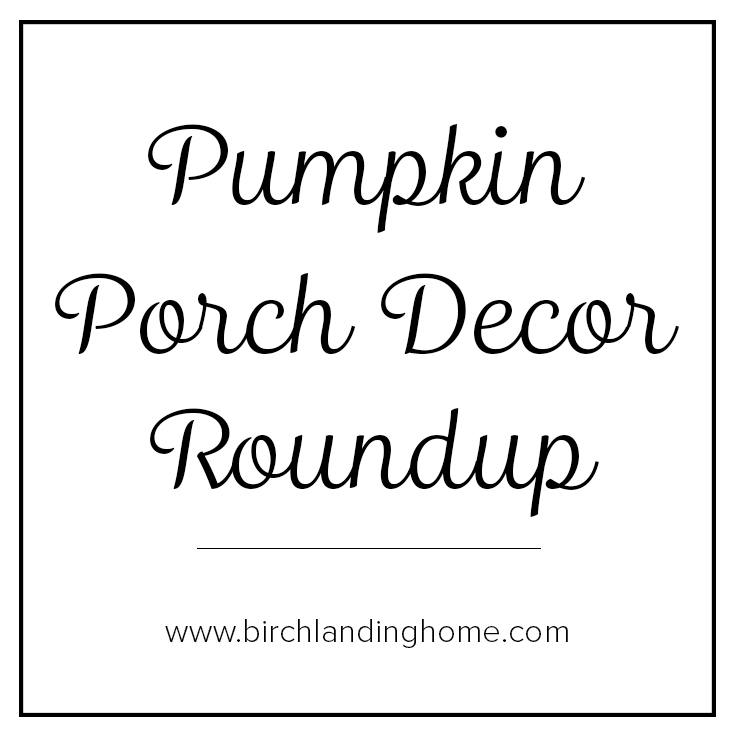 Pumpkin Porch Decor Roundup