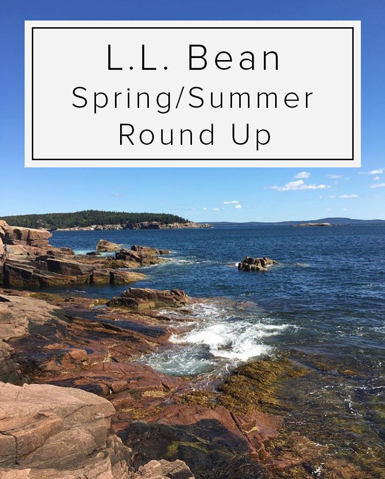 L.L. Bean Spring/Summer Round Up