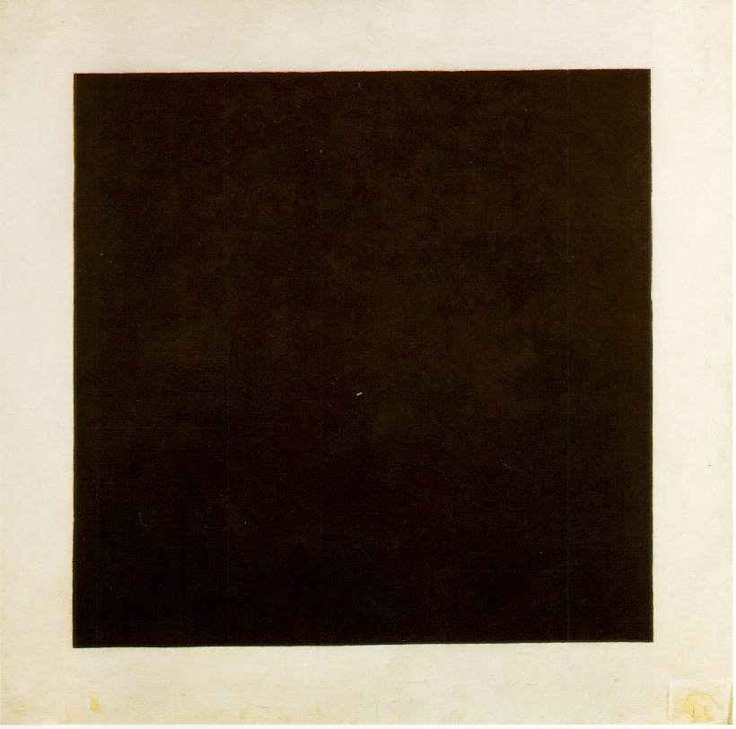 """Someone I loved once gave me a box full of darkness. It took me years to understand that this too, was a gift.""   Mary Oliver  (Kazimir Malevich's  Black Square )"