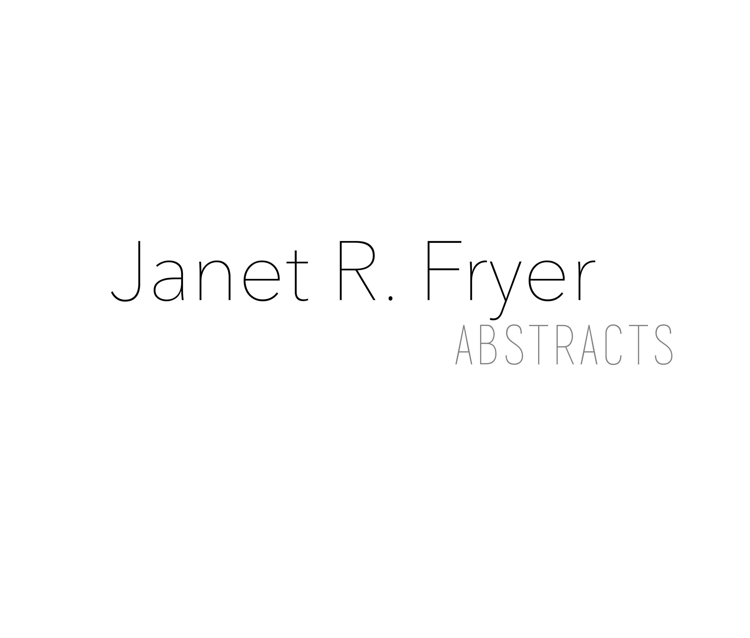 Janet Fryer Abstract 2014..jpg
